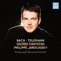 Bach & Telemann: Sacred Cantatas — Philippe Jaroussky, Иоганн Себастьян Бах
