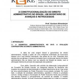 Número 13 – março/abril/maio 2008 – Salvador – Bahia – Brasil - ISSN 1981-1888 A CONSTITUCIONALIZAÇÃO DO DIREITO ADMINISTRATIVO NO BRASIL: UM INVENTÁRIO DE. http://slidehot.com/resources/material-01-gustavo-binenbojm.63272/