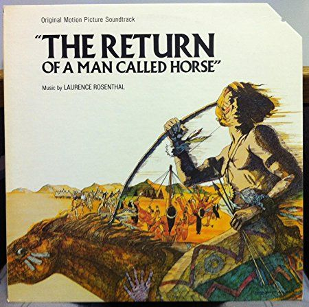 SOUNDTRACK THE RETURN OF A MAN CALLED HORSE vinyl record