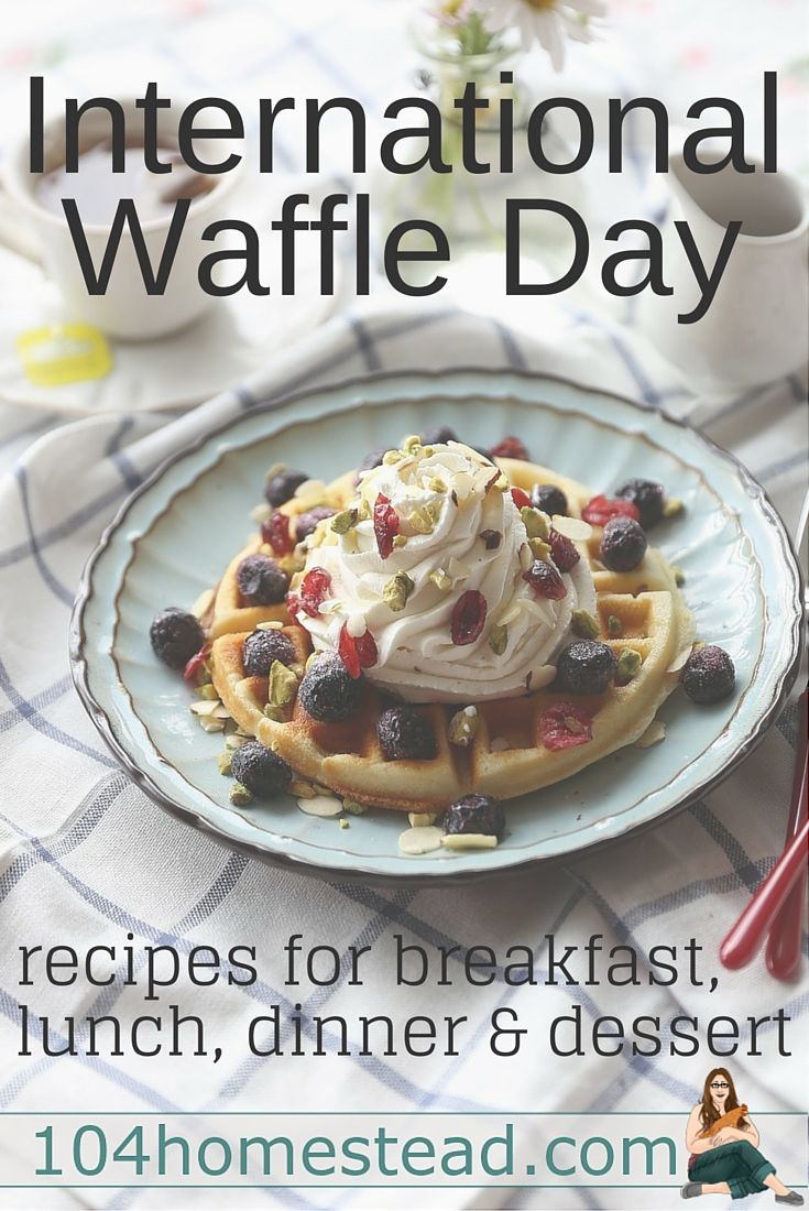 Today (March 25th) is International Waffle Day and I have compiled a list of waffle ideas to eat all day long. Who knew waffles could be more than just a breakfast food?