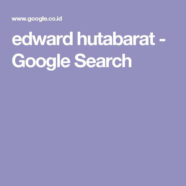 edward hutabarat - Google Search