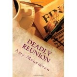 Deadly Reunion (Paperback)By Amy Manemann