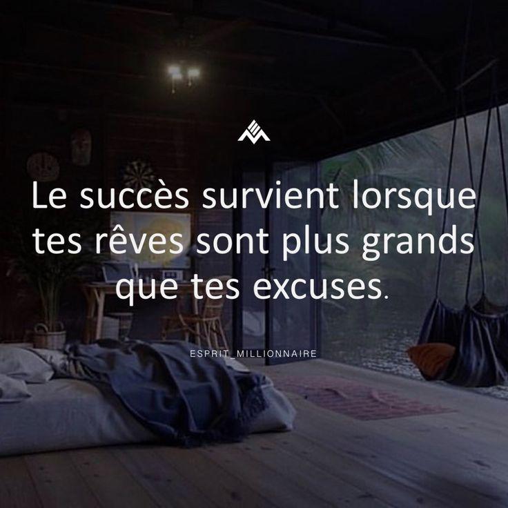 Le succès survient lorsque tes rêves sont plus grands que tes excuses. – Follo…
