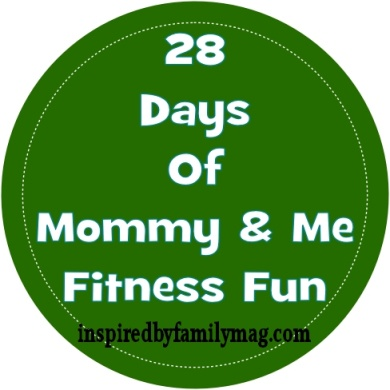 Awesome Mommy and Me Fitness ideas from Inspired by Family Magazine.