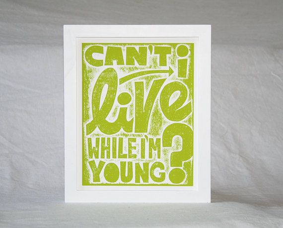 PHISH MUSIC POSTER Can't I live while Im Young Chalk Dust Torture song, Typography Print