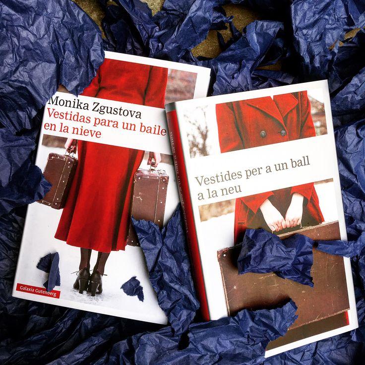 Vestides per a un ball a la neu, de Monika Zgustova, publicat per Galàxia Gutenberg  Vestidas para un baile en la nieve de Monika Zgustova, publicado por Galaxia Gutenberg