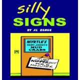 Silly Signs (Kindle Edition)By Al Benge