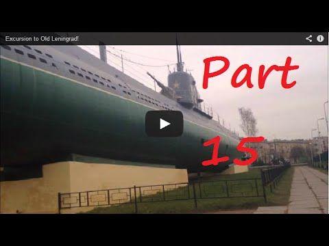 Excursion to Old Leningrad! Part 15 #ALLDAY