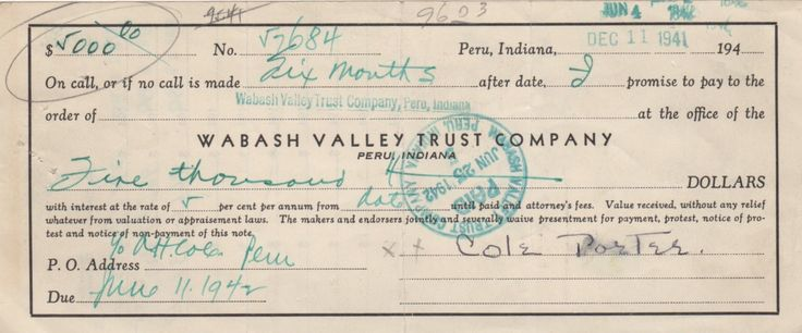 PORTER COLE: (1891-1964) American Composer. D.S., Cole Porter, being a slim, oblong 8vo, signed loan agreement, Peru, Indiana, 11th December 1941. The partially printed agreement, made with the Wabash Valley Trust Company, is for a loan of $5,000 over a six month period at 5% interest per annum.