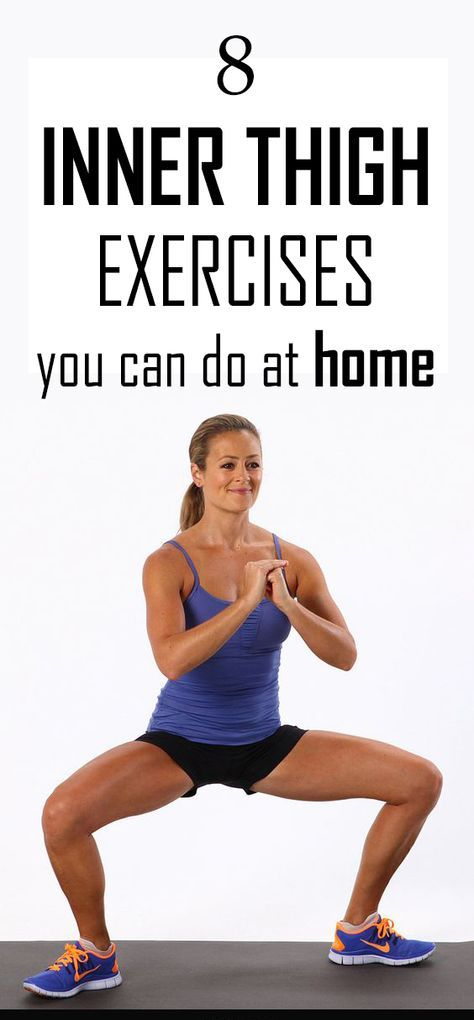 8 Inner Thigh Exercises You Can Do At Home Pinterest Thigh