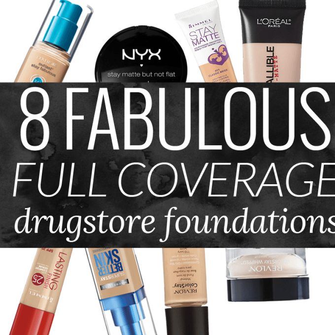 The drugstore is full of amazing options for full coverage foundations. Here are 8 totally worth buying!