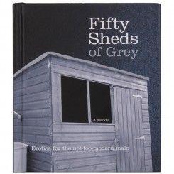 Fifty Sheds of Grey Hardback Book