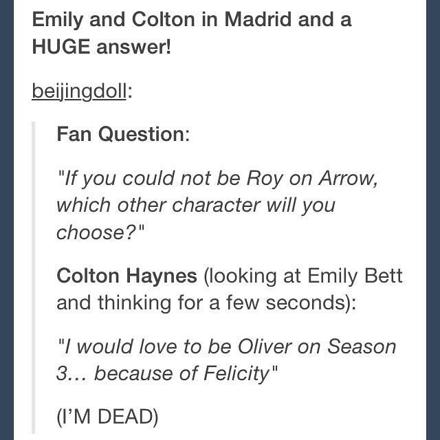 Colton Haynes and Emily Bett Rickards. Once again, this sounds good to me. #arrow #emton