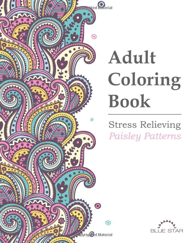 Adult Coloring Book Stress Relieving Paisley Patterns Blue Star 9781941325148 Amazon