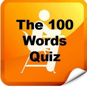 "100 Words Every High School Graduate Should Know  -- American Heritage Dictionary lists the following words as the ""100 Words Every High School Graduate Should Know."" Test your vocabulary and see if you have a ""superior command of the language""!     Note: There are 100 questions in this quiz!"