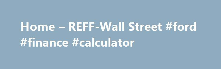 Home – REFF-Wall Street #ford #finance #calculator http://finance.remmont.com/home-reff-wall-street-ford-finance-calculator/  #renewable energy finance # Hotel Booking REFF-Wall Street 2016 will be held at The Grand Hyatt, New York. a landmark property with exceptional amenities and generous hotel services. Accommodations are available at the The Grand Hyatt at the special rate of 4 per room per night. This special rate is available through Monday, May 30, […]