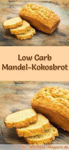 Rezept für Low Carb Mandel-Kokosbrot: Kohlenhydratarm, ohne Getreidemehl, gesund und gut verträglich ... #lowcarb #brot #backen