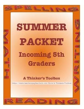 Summer Packet Incoming 5th Graders By A Thinker S Toolbox This