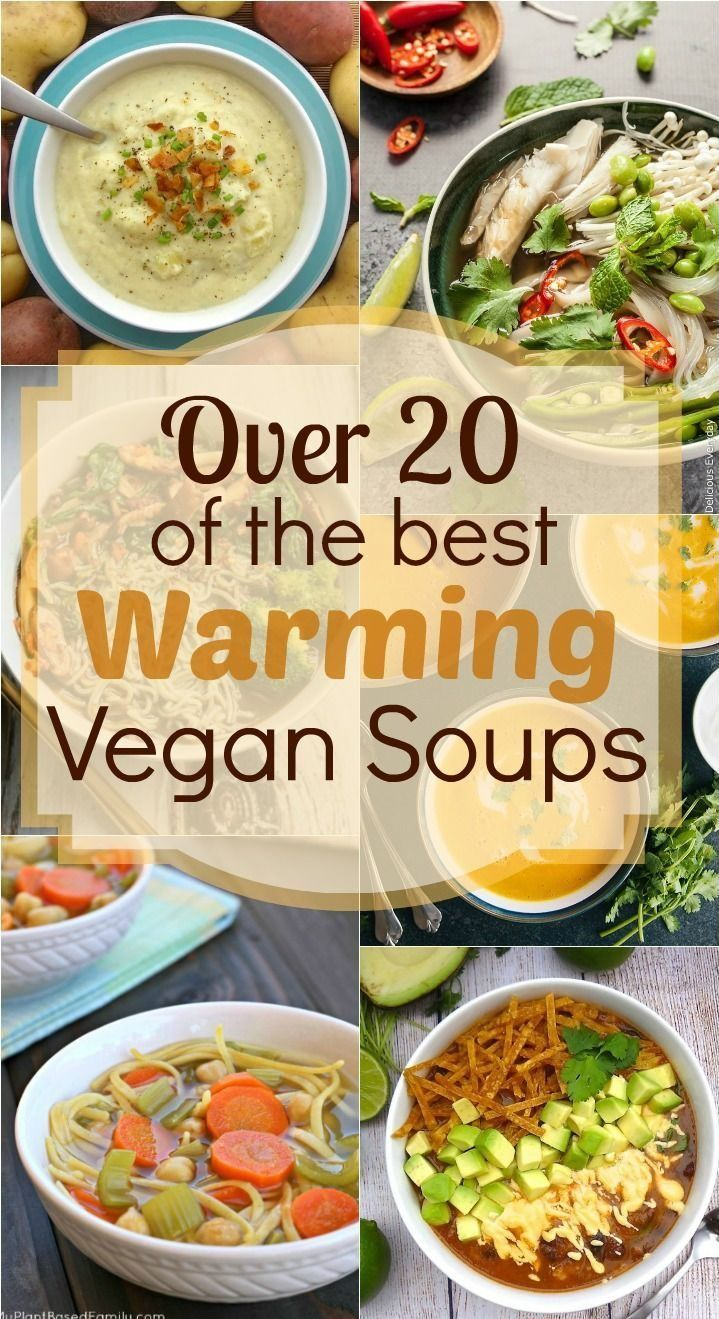 Over 20 of the best Warming Vegan Soups – From creamy puréed soups to chunky veggie soups, there's something for everyone!