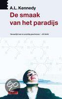 De Smaak Van Het Paradijs - A.L. Kennedy - ISBN 978904450584. Hannah Luckraft kent de smaak van het paradijs. Het smaakt zoet als de huid van haar minnaar, het smaakt als iedere borrel die ze ooit heeft gedronken, het blijkt echter altijd maar van korte duur. Nu ze bijna veertig is en...GRATIS VERZENDING IN BELGIË - BESTELLEN BIJ TOPBOOKS VIA BOL COM OF VERDER LEZEN? DUBBELKLIK OP BOVENSTAANDE FOTO!