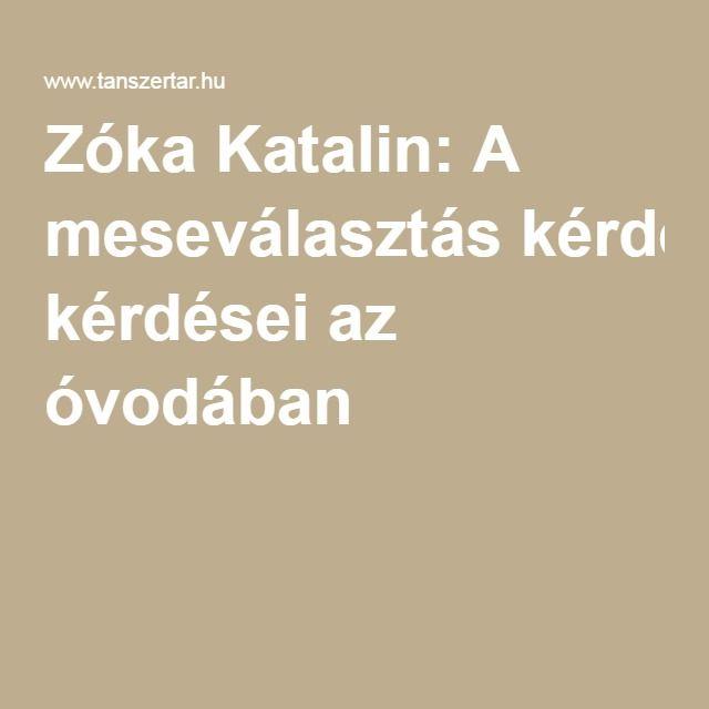 Zóka Katalin: A meseválasztás kérdései az óvodában