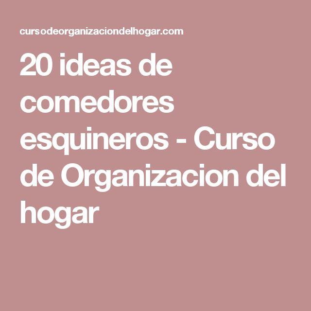 20 ideas de comedores esquineros - Curso de Organizacion del hogar