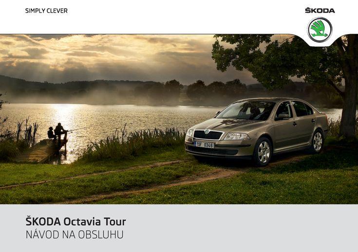 ŠKODA Octavia Tour - návod na obsluhu - ŠKODA