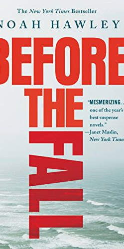Before the Fall by Noah Hawley: After page one, he won't be able to put this addicting read down. Before the Fall is the thrilling story of a down-on-his-luck painter named Scott Burroughs, who mysteriously ends up on a private plane chartered by an incredibly wealthy family—and after a tragic crash in the Atlantic Ocean, is one of just two survivors.