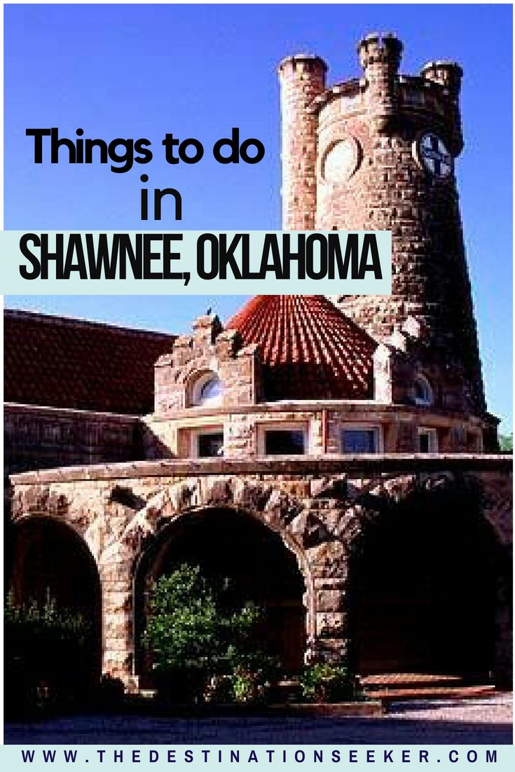 Things to Do In Shawnee, Oklahoma While Traveling