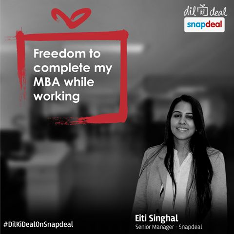 Freedom to study while working! ‪#‎DilKiDealOnSnapdeal‬