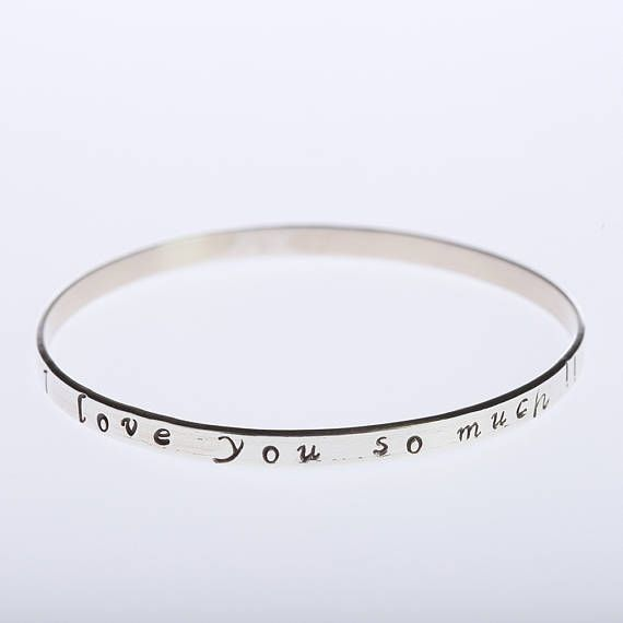 Love Bangle Bracelet, Sterling Silver Bangle, Silver Handstamped Bracelet, Bangle Bracelet, Motivational I love you quote,  Love message