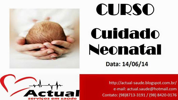 ACTUAL SERVIÇO EM SAÚDE: # Curso: Cuidado Neonatal #