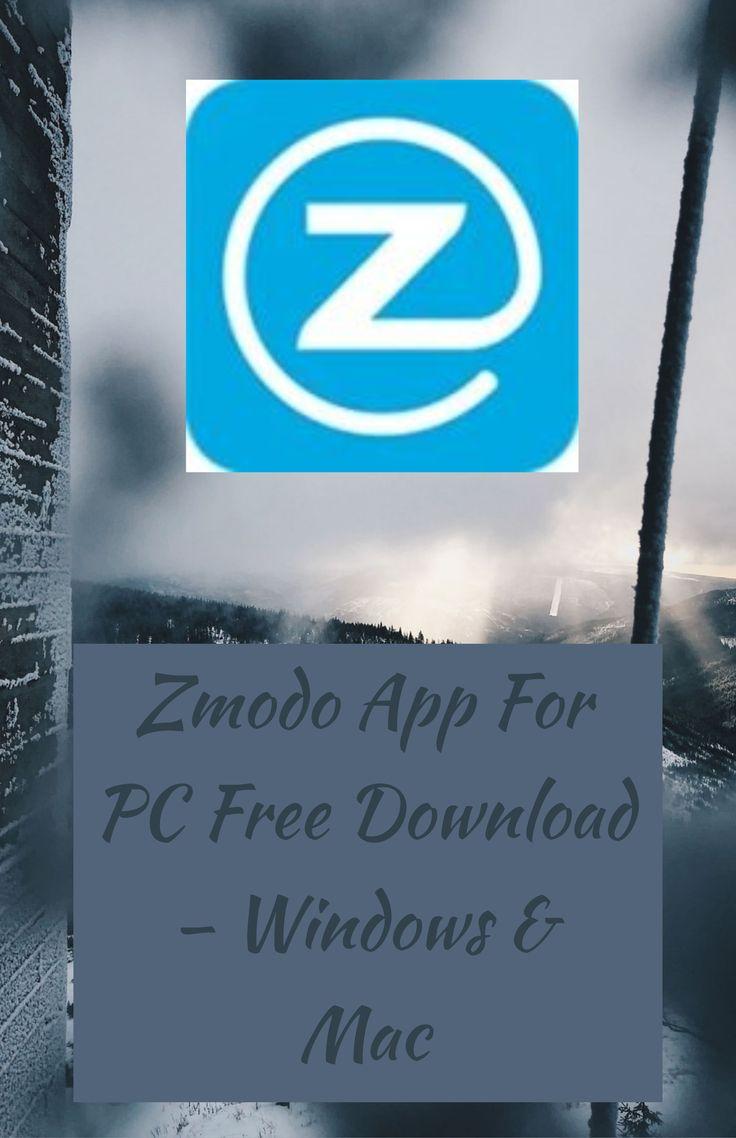Download Zmodo For PC Windows/Mac in 2020 App, Slow