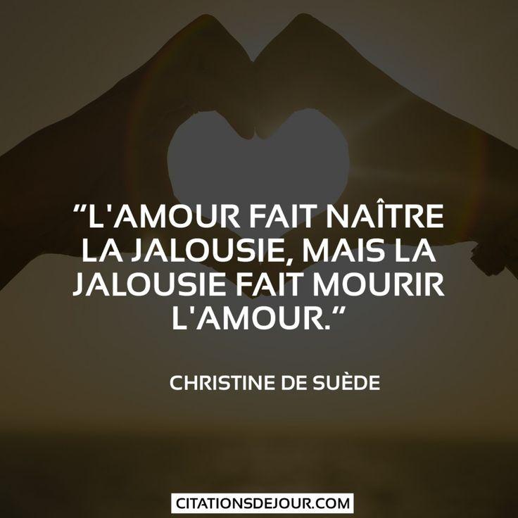 citation sur la jalousie et l'amour                                                                                                                                                                                 Plus