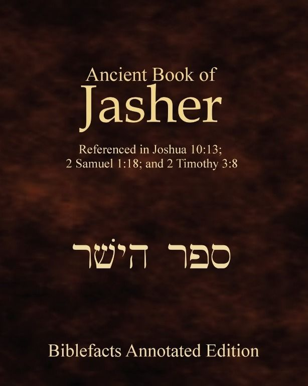 Ancient Book Of Jasher: Referenced In Joshua 10:13; 2 Samuel 1:18 by Ken Johnson 1438266758 | eBay