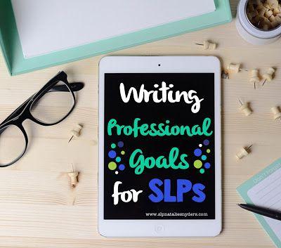 Setting Professional Goals as an SLP