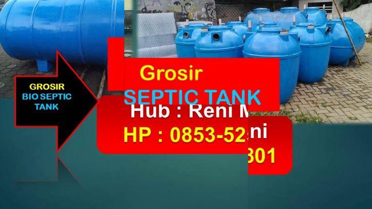 Grosir Bio septic tank Terbaik   jual septic tank biofil   0853-5252-0801