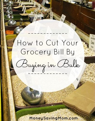 How to Cut Your Grocery Bill By Buying in Bulk    great advice