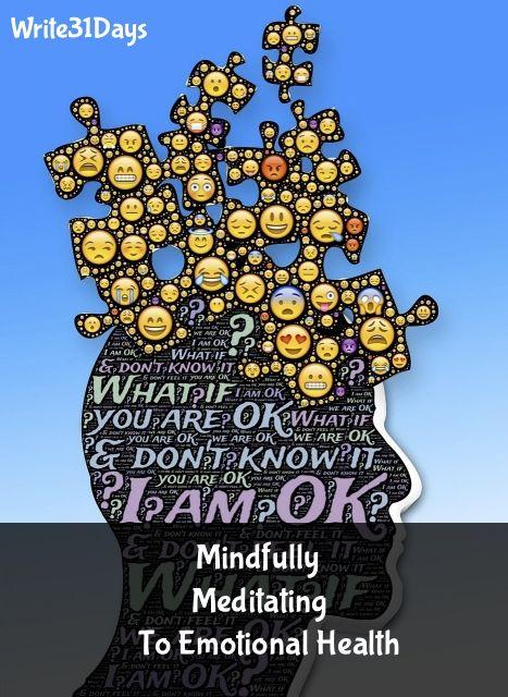 Mindfully Meditating To Emotional Health