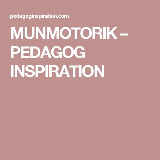MUNMOTORIK – PEDAGOG INSPIRATION
