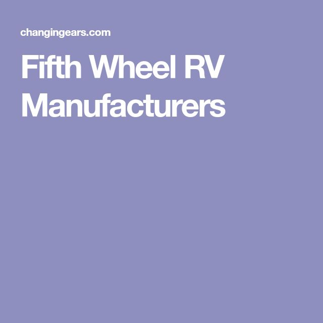 Fifth Wheel RV Manufacturers