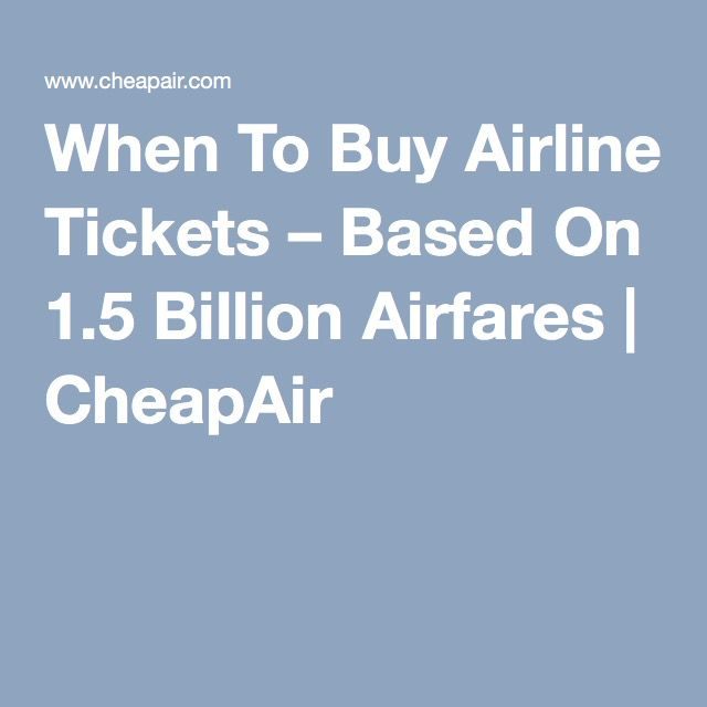 Best Time To Purchase Airline Tickets For International Travel