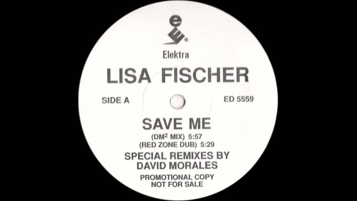 (1991) Lisa Fischer - Save Me [David Morales DM2 RMX]