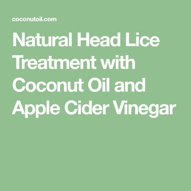 Natural Head Lice Treatment with Coconut Oil and Apple Cider Vinegar