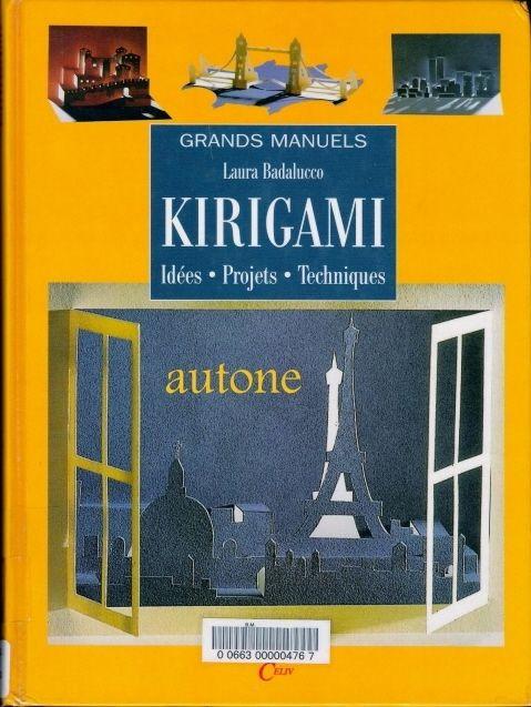 Kirigami - Idees, Projets, Techniques - Assai Elle - Picasa Webalbums