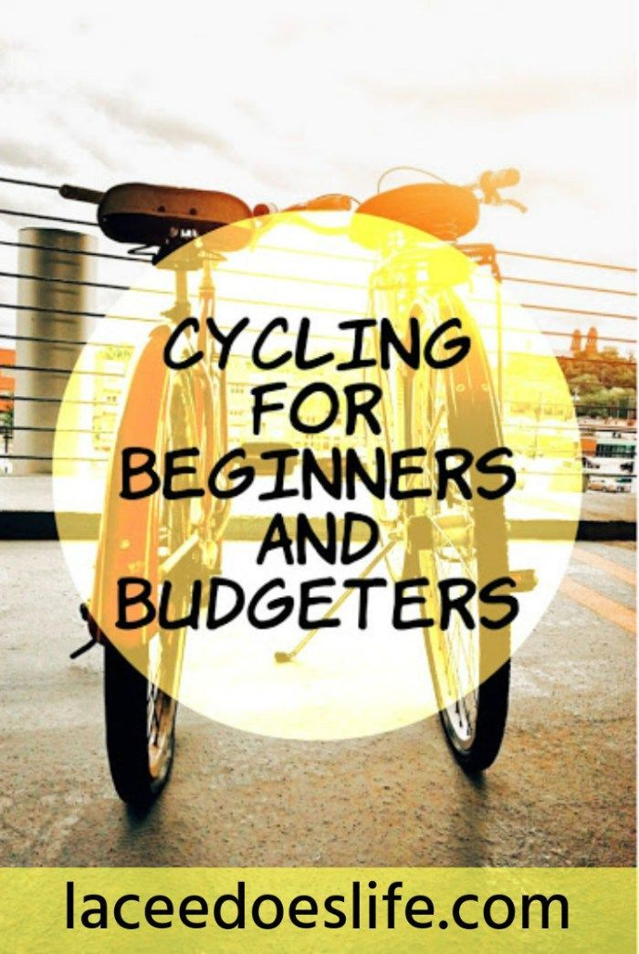 Cycling for Beginners | Budget Cycling | Tips to Get Active | Cycling Gear