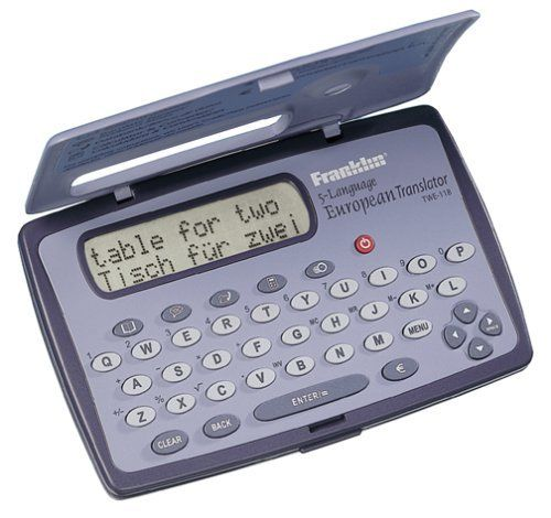 Franklin TWE-118 5 Language European Translator by Franklin Electronics. $8.72. From the Manufacturer                Features  210,000 total translations to and from English, French, German, Spanish, and Italian.  5,000 conversational phrases grouped in categories such as: Doing Business, Travel & Directions, Eating & Drinking, Shopping, Hotel and Emergencies.  Spell checking.  2 games: Hangman and Quiz.  A ROLODEX Electronics databank to store names and phone num...