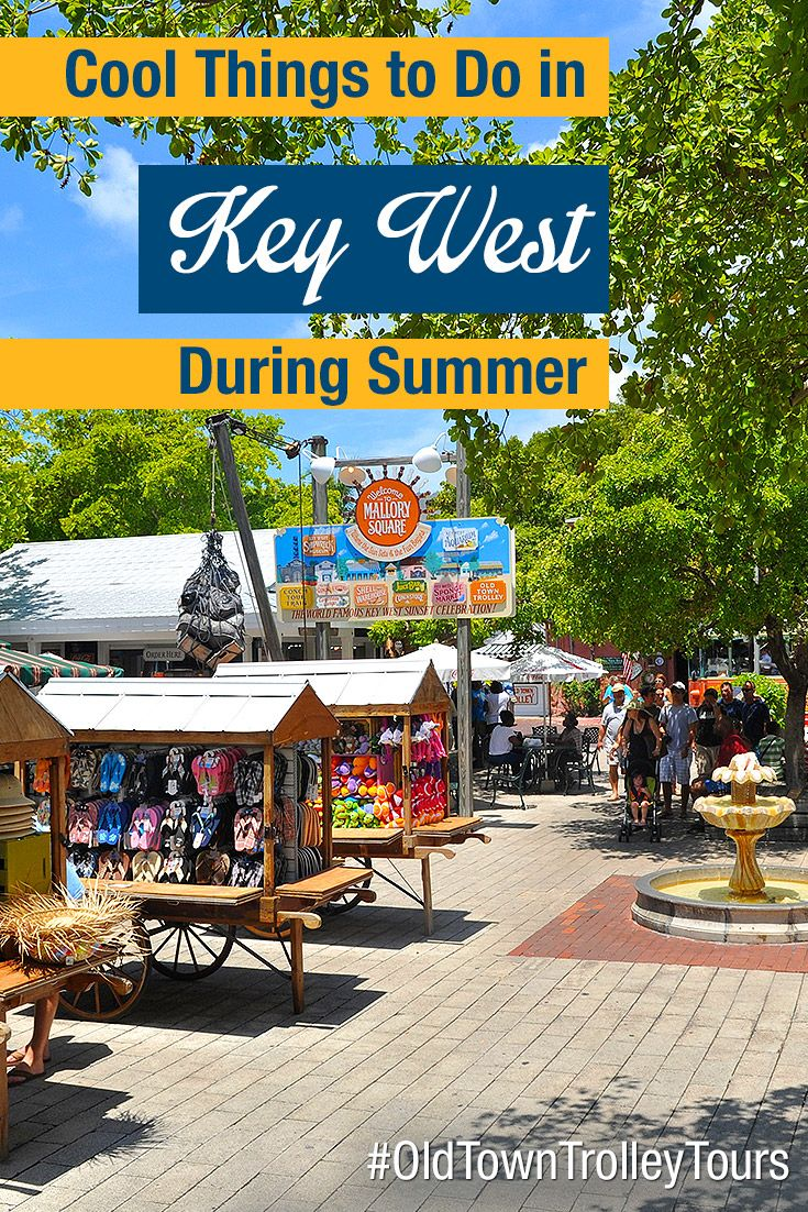 Cool Things To Do In Key West During Summer by Old Town Trolley. #OldTownTrolley #KeyWest #Sightseeing