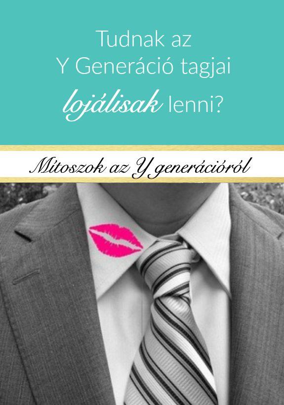 Akorábbi cikkemután a következő is egy gyakori mítosz az Y Generációról: HŰTLENEK! NEM LOJÁLISAK! NEM TUDNAK NYUGTON MARADNI, MINDIG MENNEK...
