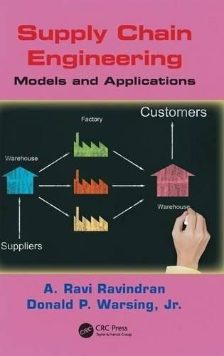 Supply Chain Engineering: Models and Applications [Hardcover] [Sep 27, 2012]